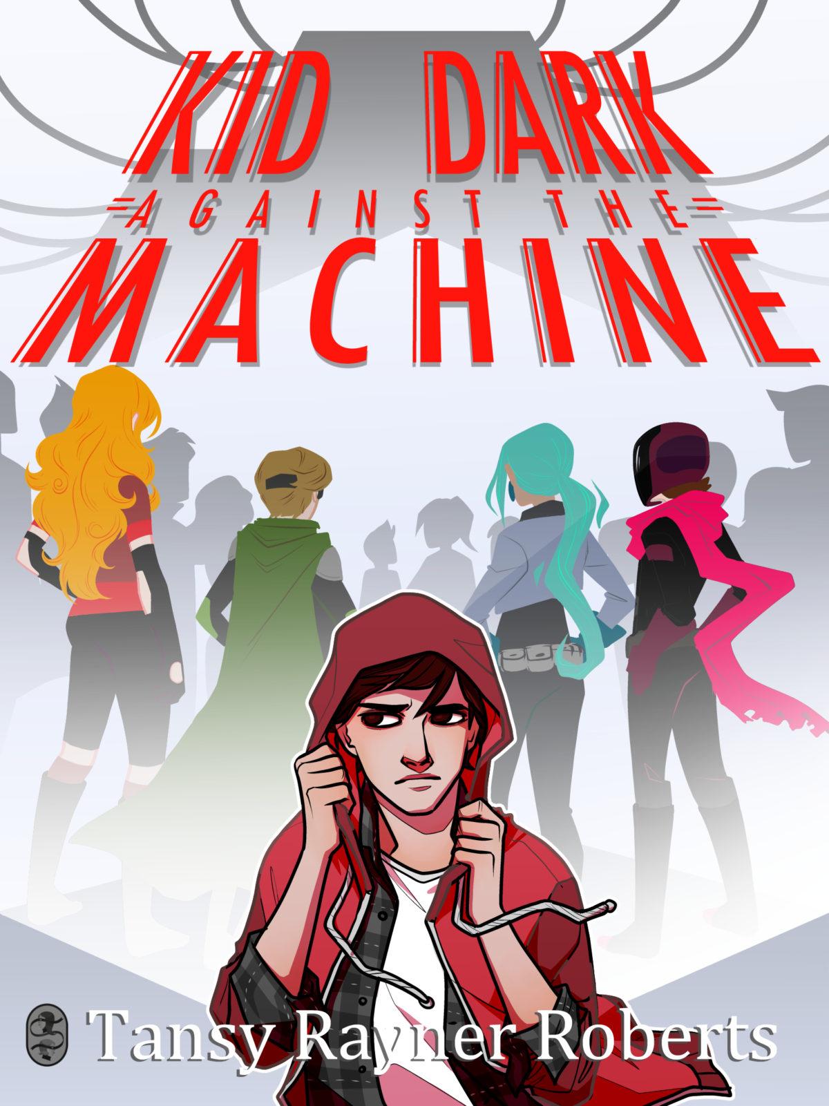Kid Dark Against The Machine